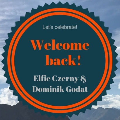 Welcome back Elfie und Dominik!